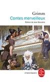 Jakob et Wilhelm Grimm - Contes merveilleux.