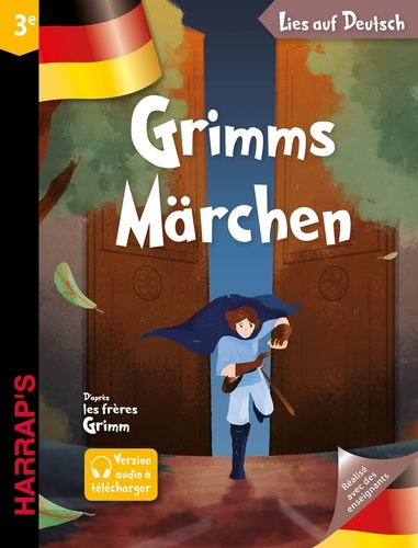 Jakob et Wilhelm Grimm et Brigitte Schertzer - Grimms Märchen.