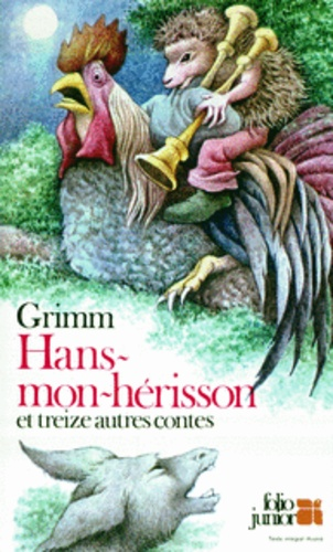 Hans Mon Herisson Et Treize Autres Contes Poche