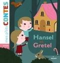 Jakob et Wilhelm Grimm - Hänsel et Gretel.