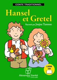 Jakob et Wilhelm Grimm - Hansel et Gretel. 1 CD audio MP3