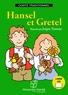 Jakob et Wilhelm Grimm - Hansel et Gretel. 1 CD audio MP3