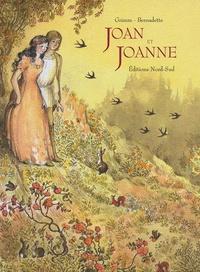 Jakob et Wilhelm Grimm et  Bernadette - Joan et Joanne.