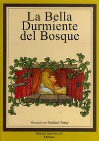 Jakob et Wilhelm Grimm - La Bella Durmiente del Bosque.