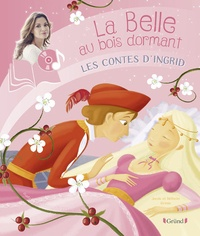 Jakob et Wilhelm Grimm - La Belle au bois dormant. 1 CD audio