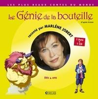 Jakob et Wilhelm Grimm - Le Génie de la bouteille. 1 CD audio