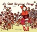 Jakob et Wilhelm Grimm et Ilya Green - Le Petit Chaperon Rouge.