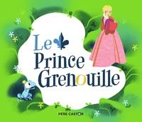 Jakob et Wilhelm Grimm et Violaine Troffigué - Le Prince Grenouille.