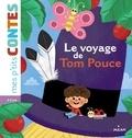 Jakob et Wilhelm Grimm et Agnès Cathala - Le voyage de Tom Pouce.
