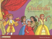Jakob et Wilhelm Grimm - Theatrical : Cinderella, Level 3.