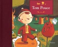 Tom Pouce - Jakob et Wilhelm Grimm |