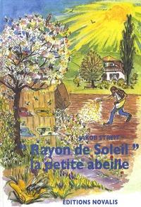 """Jakob Streit - """"Rayon de soleil"""", la petite abeille."""