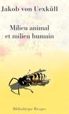 Jakob von Uexküll - Milieu animal et milieu humain.