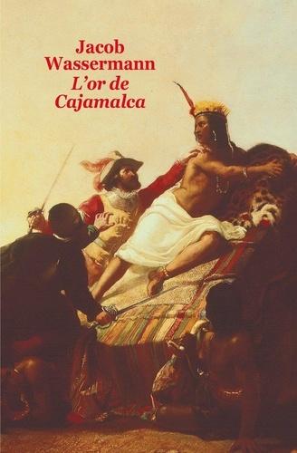 L'Or de Cajamalca