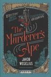 Jakob Wegelius - The Murderer's Ape.