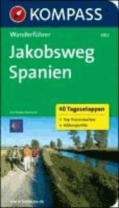 Jakobsweg Spanien - Wanderführer mit Tourenkarten und Höhenprofilen.