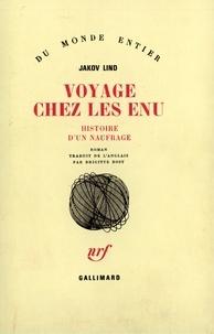 Jakov Lind - Voyage chez les Enu - Histoire d'un naufrage.