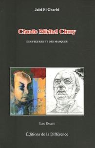 Lemememonde.fr Claude-Michel Cluny - Des figures et des masques Image