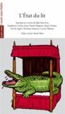 Jalie Barcilon et Stéphane Guérin - L'Etat du lit - Sept pièces courtes.