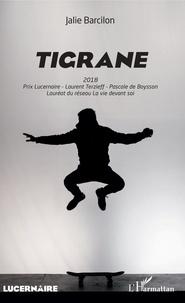 Jalie Barcilon - Tigrane.