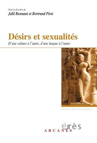 Désirs et sexualités. D'une culture à l'autre, d'une langue à l'autre