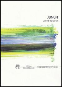 Jalila Baccar - Junun.
