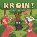 Jam - Kroin ! - Une histoire de cochonnets.