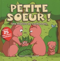 Jam - Petite soeur ! - Une histoire de cochonnets.