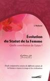 Jamal Badaoui - Evolution du statut de la femme - Quelle contribution de l'islam ?.