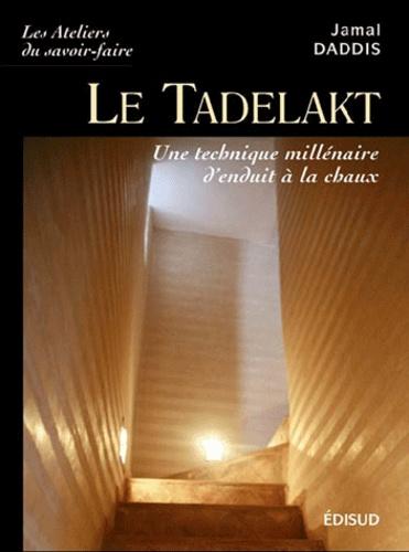 Jamal Daddis - Le tadelakt - Une technique millénaire d'enduit à la chaux.
