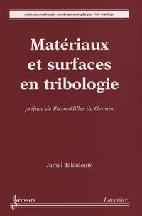 Jamal Takadoum - Matériaux et surfaces en tribologie.