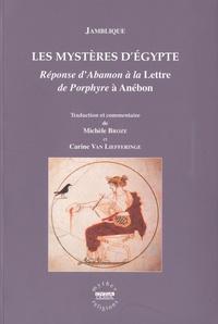 Jamblique - Les mystères d'Egypte - Réponse d'Abamon à la Lettre de Porphyre à Anébon.