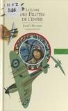 Jame's Prunier et John Gillepsie Magee - Histoire de l'aviation (3) - Le livre des pilotes de l'enfer.