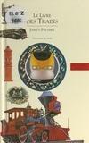 Jame's Prunier - Le livre des trains.