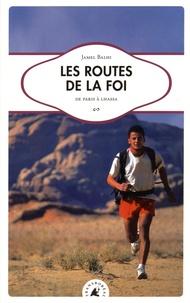 Jamel Balhi - Les routes de la foi - De Paris à Lhassa.