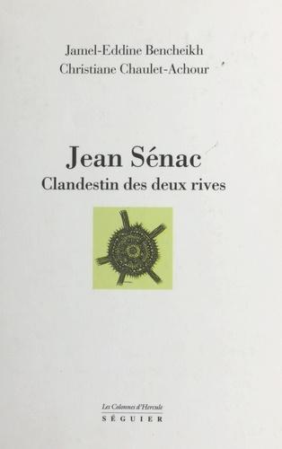 Jean Senac, clandestin des deux rives