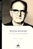 Jamel El Hamri - Malek Bennabi - Une vie au service d'une pensée.