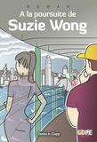 James A. Clapp - A la poursuite de Suzie Wong.