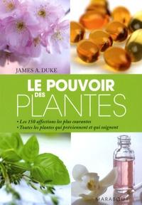 James-A Duke - Le Pouvoir des plantes.