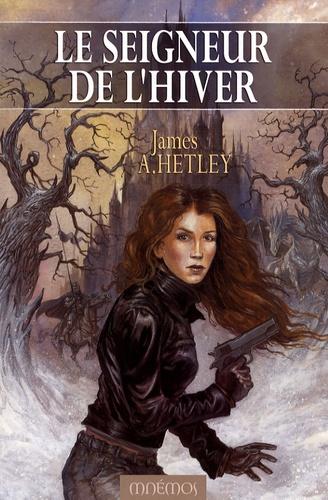 James A. Hetley - Le seigneur de l'hiver.
