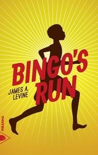 James A. Levine - Bingo's run.