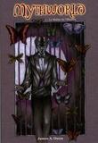 James A. Owen - Mythworld Tome 1 : Le Maître de l'Illusion.