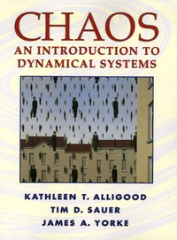 James-A Yorke et Kathleen-T Alligood - Chaos - An Introduction to Dynamical Systems.