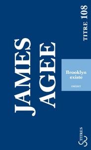 James Agee - Brooklyn existe - Sud-est de l'île : carnet de route.
