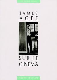 James Agee - Sur le cinéma.