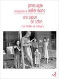 James Agee - Une saison de coton - Trois familles de métayers.