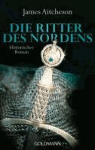 James Aitcheson - Die Ritter des Nordens.