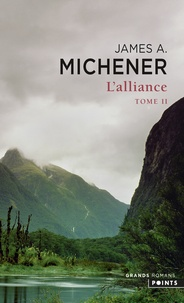 James Albert Michener - L'Alliance Tome 2 : .