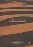 James Albright et Deborah Hartman - Bourdieu's Field Theory and the Social Sciences.