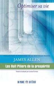 James Allen - Huit piliers de la prospérité.
